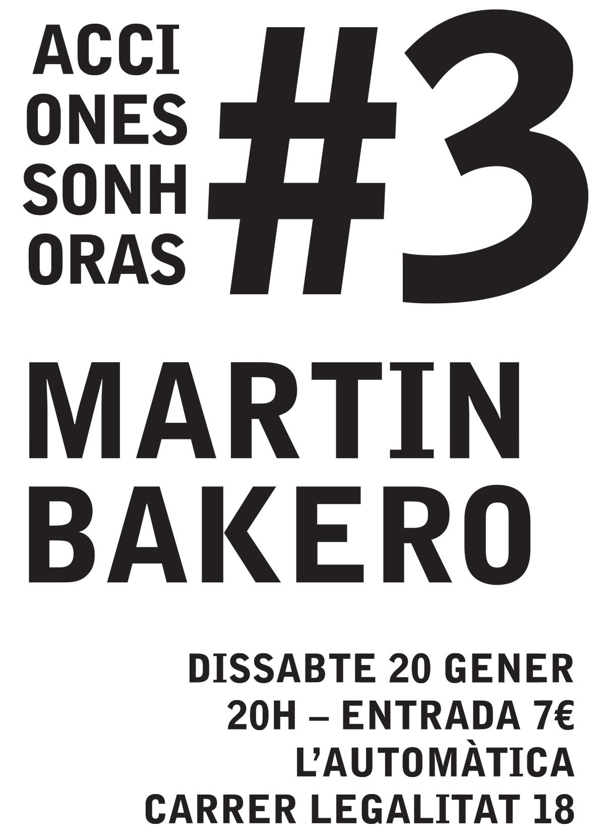 live recording - acciones sonhoras #3 martín bakero